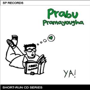 Prabu Pramayougha YA!