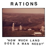 Rations How Much Land Does a Man Need