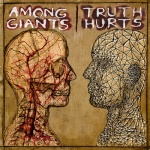 Among Giants Truth Hurts